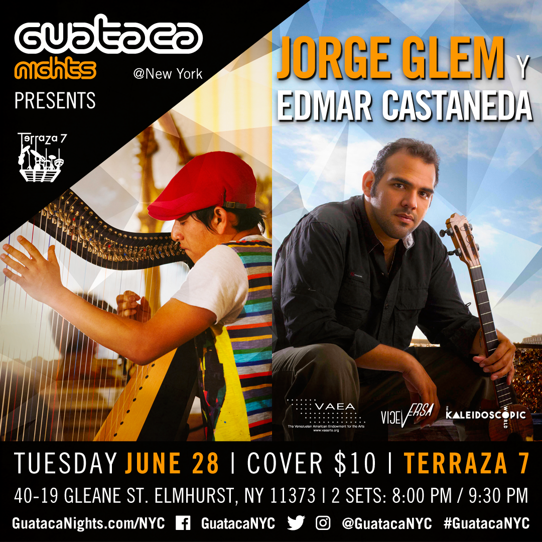 06/28/16 Guataca Nights presents Jorge Glem & Edmar Castaneda