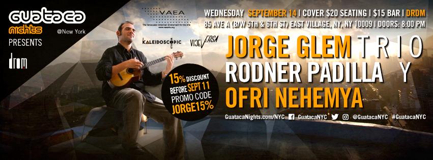 09/14/16 Guataca Nights presents Jorge Glem